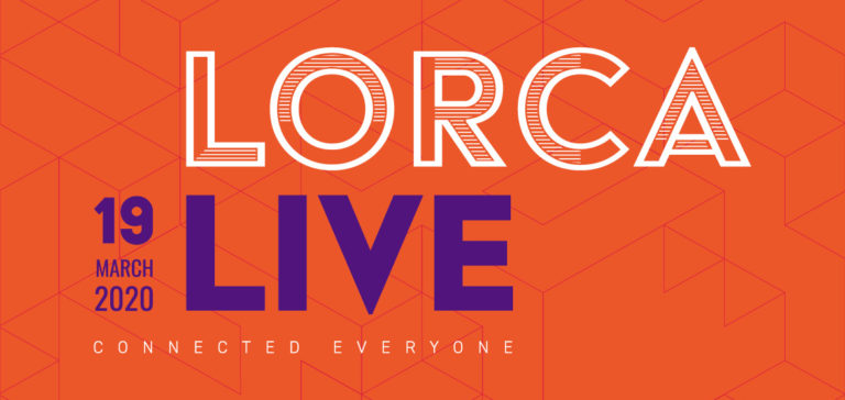 Join us for LORCA Live: Connected Everyone